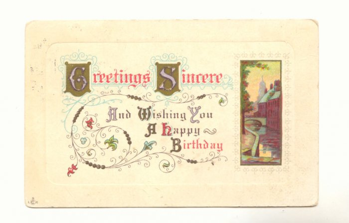 GREETINGS SINCERE VINTAGE BIRTHDAY POSTCARD 1914   #166