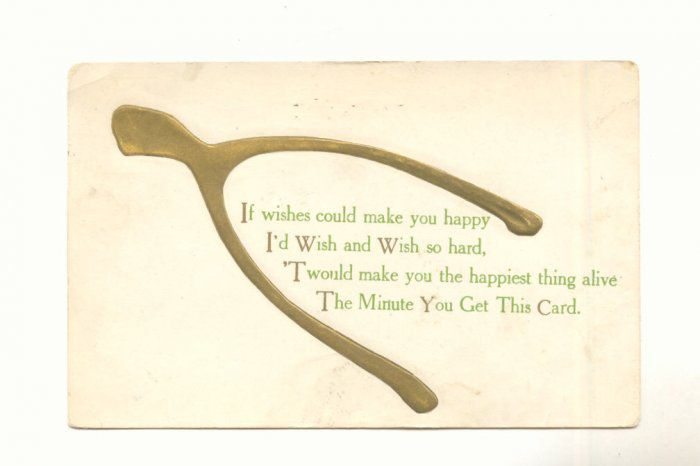 IF WISHES COULD MAKE YOU HAPPY GOLDEN WISHBONE POSTCARD #218