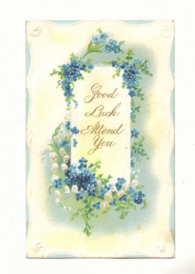 GOOD LUCK ATTEND YOU FORGET ME NOTS LILY OF THE VALLEY   POSTCARD #246