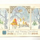 BRIGHT AND HAPPY CHRISTMAS, WONDERFUL WINTER SCENE POSTCARD #270