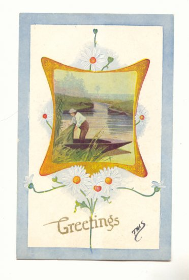 GREETINGS, MAN COLLECTING REEDS, DAISIES POSTCARD   #284