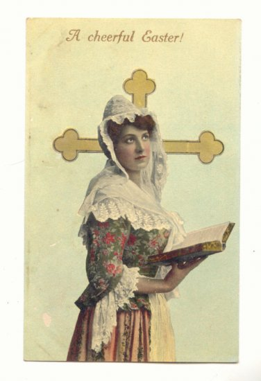 CHEERFUL EASTER, PRETTY LADY, CROSS, VINTAGE POSTCARD   #295