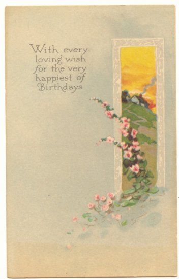 EVERY LOVING WISH, BIRTHDAY, COUNTRY SCENE POSTCARD   #299