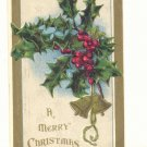 1915 MERRY CHRISTMAS HOLLY GOLD BELLS VINTAGE POSTCARD   #349