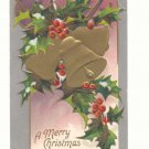 MERRY CHRISTMAS, GOLD BELLS HOLLY SILVER 1908 POSTCARD   #367