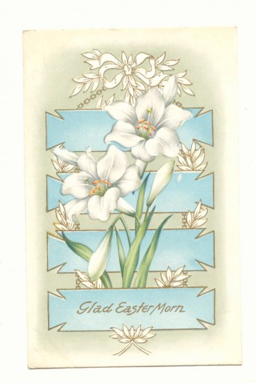 GLAD EASTER MORN LARGE LILIES GOLD WHITNEY MADE   VINTAGE POSTCARD #370