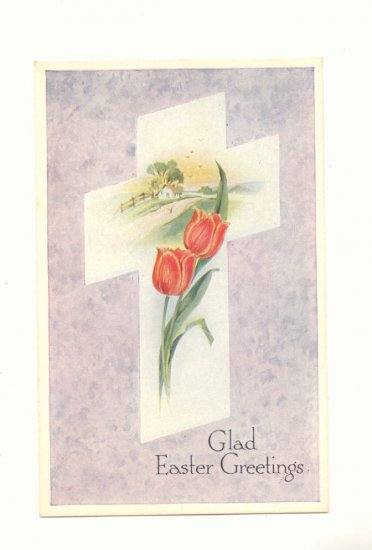 GLAD EASTER TULIPS IN CROSS VINTAGE UNUSED POSTCARD   #373