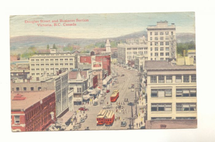 DOUGLAS ST AND BUSINESS SECTION VICTORIA B.C. CANADA POSTCARD #377