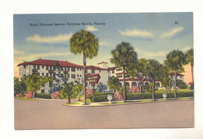 HOTEL PRINCESS ISSENA DAYTONA BEACH FLORIDA Postcard   #384