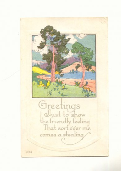 GREETINGS, FRIENDLY FEELING, LAKE SCENE, POSTCARD   #403