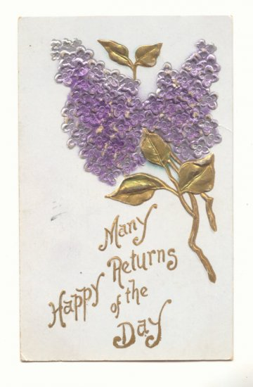 HAPPY RETURNS, METALLIC LILACS, HEAVY EMBOSSED POSTCARD   #418