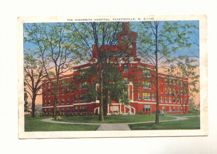 THE HIGHSMITH HOSPITAL, FAYETTEVILLE NORTH CAROLINA   Vintage Postcard #433