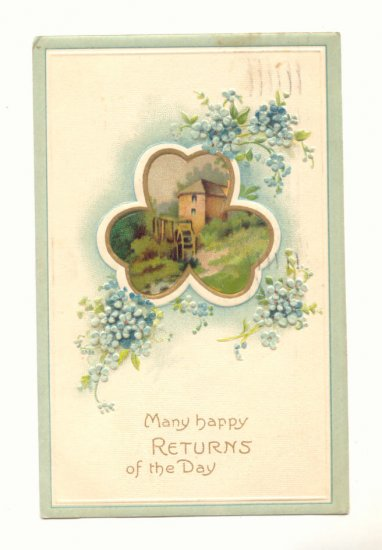 MANY HAPPY RETURNS OF THE DAY, WATERMILL, VINTAGE 1909 Postcard #462
