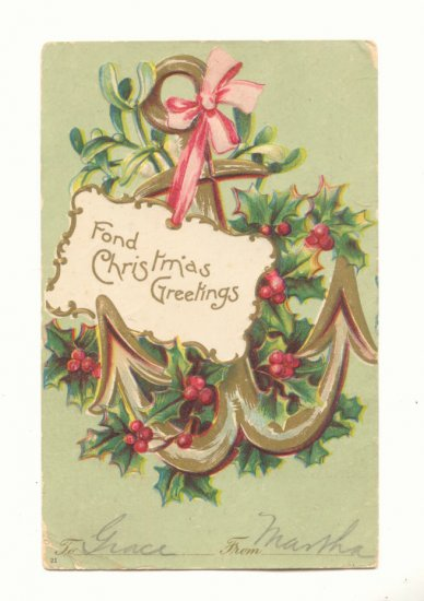 CHRISTMAS GREETINGS, LARGE ANCHOR MISTLETOE, 1906 Postcard #467