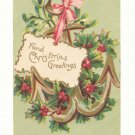 CHRISTMAS GREETINGS, LARGE ANCHOR MISTLETOE, 1906 Postcard #467