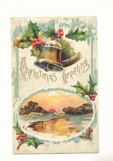 CHRISTMAS GREETING, BELLS, HOLLY WINTER SCENE POSTCARD   #495