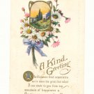 KIND GREETING, FLOWERS, SCENE, VERSE, VINTAGE POSTCARD #523