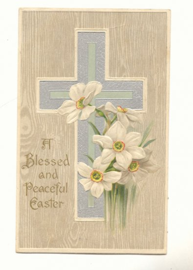 BLESSED EASTER, SILVER CROSS, DAFFODILS 1908 POSTCARD  #529