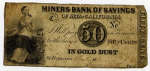 San Francisco, CA, Miner Bank, 50 Cents, 1853