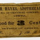 Lowell, JR Hayes, Apothecary, 3 Cents, (1860s)
