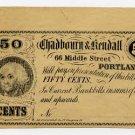 Maine, Portland, Chadbourn & Kendall, 50 Cents, 1860s