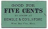 Michigan, West Bay City, Bengle & Co's Store, cardboard 5 Cents, 1800s