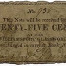 Pennsylvania, Williamsport, Williamsport Glassworks, 25 Cents, December 1, 1816