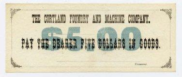 New York, Cortland, Cortland Foundry and Machine Company, 5 Dollars, no date (circa 1870s)