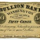 Washington, D.C., Bullion Bank, 50 Cents, December 2, 1862
