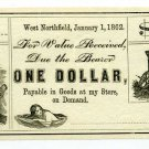 Massachusetts, West Northfield, Unknown Issuer, $1, Jan 1, 1862