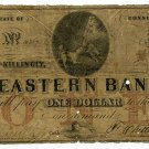 Connecticut, West Killingly, Eastern Bank, $1, Aug 9, 1852?