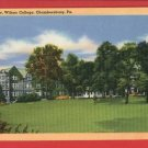 CHAMBERSBURG PA WILSON COLLEGE CAMPUS POSTCARD