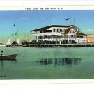 SEA SIDE PARK New Jersey  YACHT CLUB FREEMAN POSTCARD