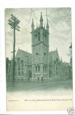 LANCASTER PA ST PAUL'S REFORMED CHURCH 1908   POSTCARD