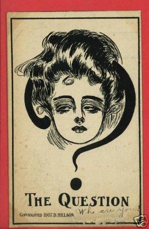 WOMAN THE QUESTION MARK HILLSON 1907  POSTCARD