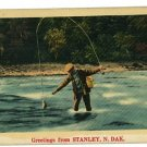 STANLEY ND NORTH DAKOTA GREETINGS FISHERMAN POSTCARD