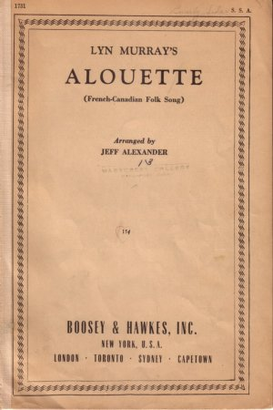 Alouette French Canadian Folk Song 1945 Vintage Sheet Voice Music for Soprano and Alto - 0140