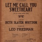 Let Me Call You Sweetheart, Song Edition 1937 Vintage Sheet Music - 0145