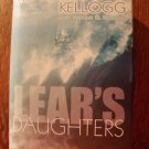 Lear's Daughter by Marjoris B. Kellogg