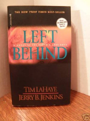 Left Behind by Jerry B. Jenkins, Tim Lahaye (2000, P...