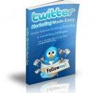 Twitter Marketing Made Easy