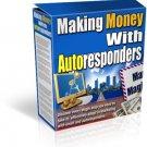 Making Money With Auto Responders