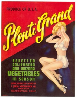 PIN UP VEGETABLE CRATE LABEL 1930s-1940s PLENTI GRAND