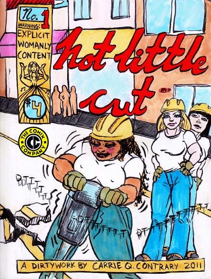 HOT LITTLE CUT Underground Comix Carrie Q. Contrary