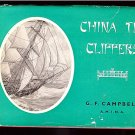 Campbell G. F. (A.M.I.N.A.): China Tea Clippers