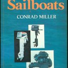 Miller Conrad: Engines For Sailboats The Yacht mans Guide to Selection Installation First Aid and Ma