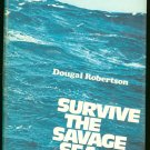 Robertson Dougal: Survive The Savage Sea