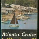 Hiscock Eric C: Atlantic Cruise In Wanderer III