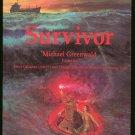 Greenwald Michael: Survivor