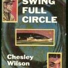 Wilson Chesley: Swing Full Circle